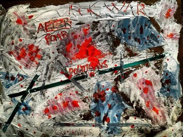 """""""FCK WAR"""" POLITICIANS DROP THE BOMBS...CRIMINALS"""